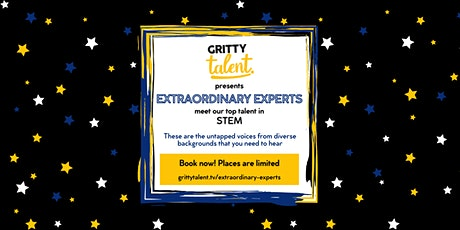 Gritty Talent's Extraordinary Experts: STEM tickets