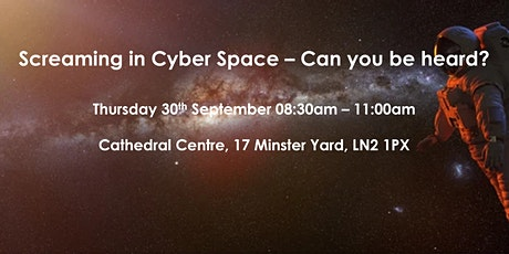 Screaming in Cyber Space - Can you be heard? tickets