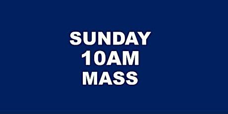SUNDAY 10AM HOLY MASS tickets