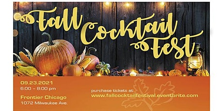 Fall  Cocktail Fest at Frontier Chicago tickets