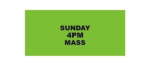 SUNDAY 4PM HOLY MASS tickets