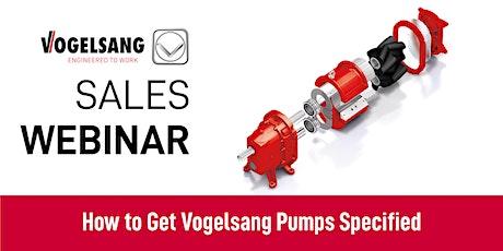 Sales Webinar: Getting Vogelsang Pumps in Engineering Specifications tickets