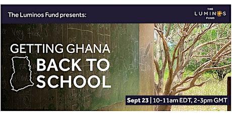 Getting Ghana Back to School tickets