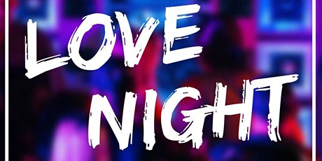 LOVE NIGHT ingressos