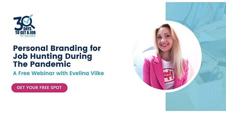 Personal Branding for Job Hunting During The Pandemic tickets