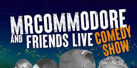 Mr Commodore & Friends Live Comedy Show tickets