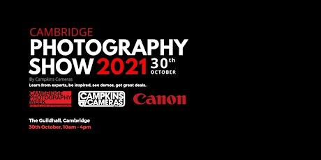 Cambridge Photography Show 2021 tickets