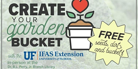 Create Your Garden Bucket tickets
