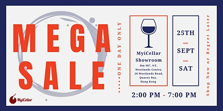 精選過百款 限時超低價 925狂歡試飲Mega Sale | MyiCellar 雲窖 tickets