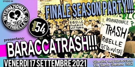 Studio54 BARACCATRASH w/ITR Closing Party biglietti