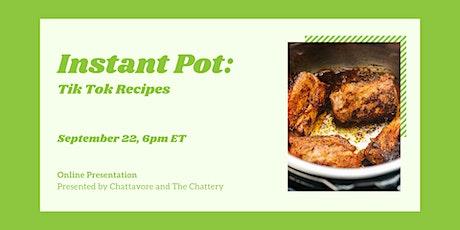 Instant Pot: TikTok Recipes - ONLINE CLASS tickets