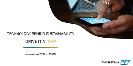TECHNOLOGY BEHIND SUSTAINABILITY • DRIVE IT AT SAP tickets