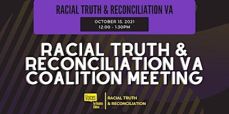 Racial Truth & Reconciliation VA Coalition Meeting tickets