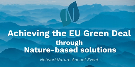 Network Nature: Achieving the EU Green Deal through nature-based solutions tickets
