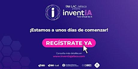 Inventia Conferencias | fAIr LAC Jalisco 2021 entradas