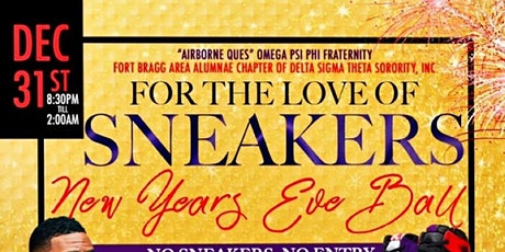 For The Love Of Sneakers NYE Ball TGG Omegas & FBAAC Deltas Inaugural Event tickets