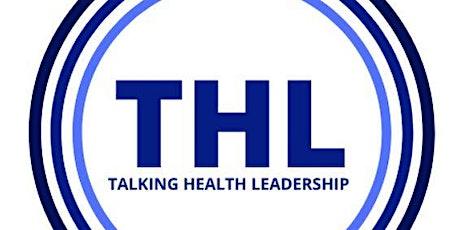Talking Health Leadership tickets