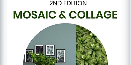 MOSAIC & COLLAGE tickets