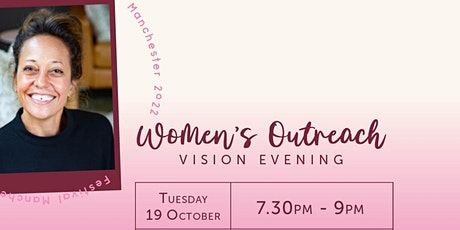 Festival Manchester - Women's Outreach Vision Evening tickets