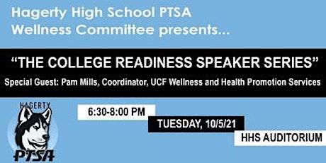 The College Readiness Speaker Series - Guest Speaker Pam Mills tickets