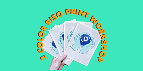 2 COLOR RISO PRINT WORKSHOP tickets