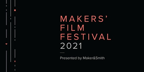 Makers' Film Festival 2021 tickets