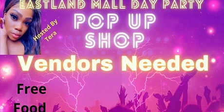 Eastland Mall Day Party/Pop Up Shop tickets