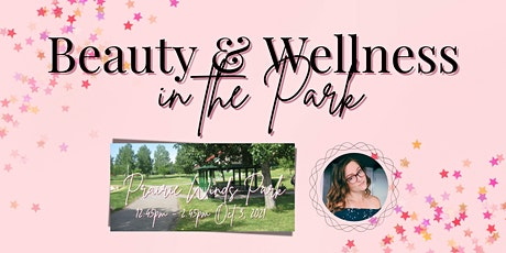 Beauty & Wellness in the Park tickets