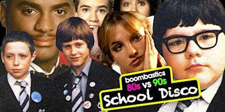 Boombastic School Disco Special - 80s vs 90s tickets