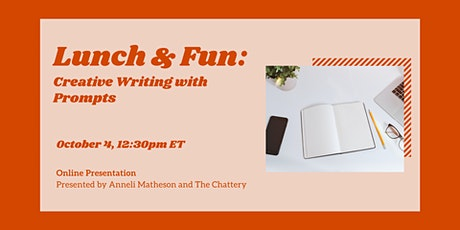 Lunch & Fun: Creative Writing with Prompts - ONLINE CLASS tickets