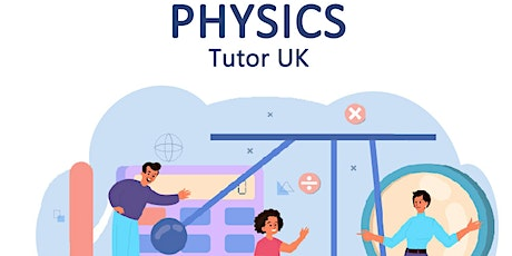 Physics A-Level Group Class (Virtual Event) tickets