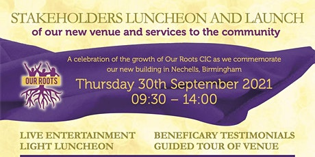 Our Roots Stakeholders Luncheon & Launch tickets