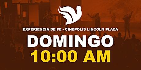 Experiencia de Fe 10:00am Lincoln Plaza entradas