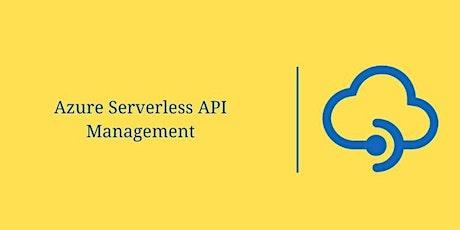 Azure Serverless API Management tickets