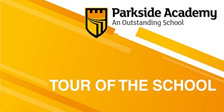 Parkside Academy - 30 minute tour of the school tickets