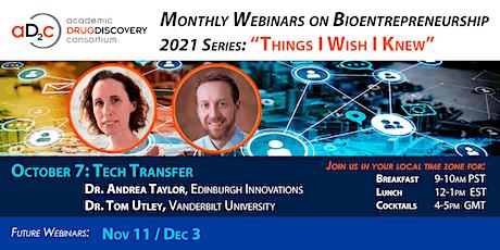 "ADDC Webinar Series on Bioentrepreneurship: ""TECH TRANSFER"" tickets"