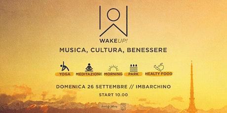WAKE UP! Enjoy the morning energy! Hatha Yoga Flow with Manuela Montalcino biglietti