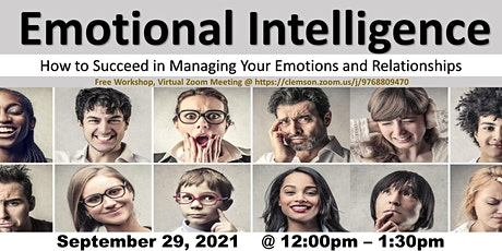 EMOTIONAL INTELLIGENCE -  MANAGING YOUR EMOTIONS AND RELATIONSHIPS tickets