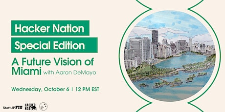 Hacker Nation: Special Edition - A Future Vision of Miami tickets