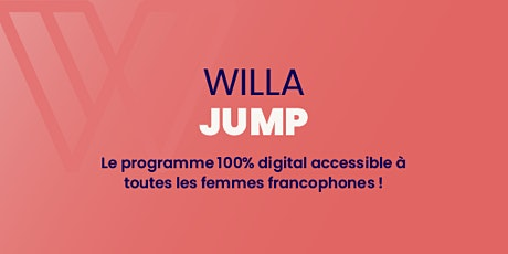 Webinaire Présentation du programme WILLA JUMP billets