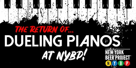 Dueling Pianos Returns to NYBP Victor! tickets