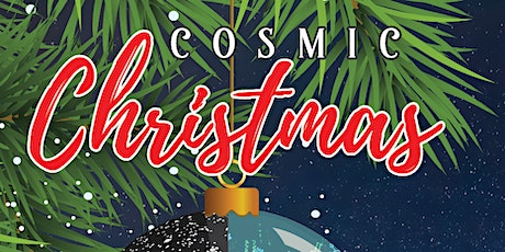 The Birth of Our Solar System and Cosmic Christmas tickets