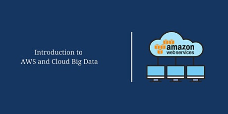 Introduction to AWS and Cloud Big Data tickets
