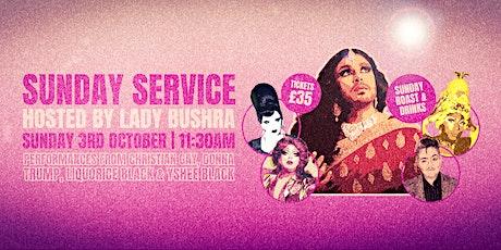 Sunday Service hosted by Lady Bushra tickets