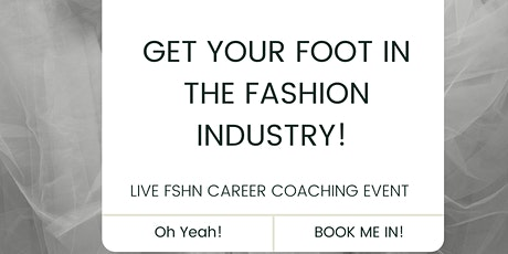 GET YOUR FOOT IN THE FASHION INDUSTRY: The Reach Platform X FSI tickets