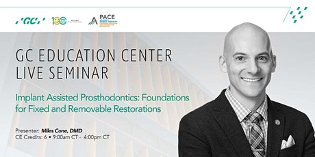Implant Assisted Prosthodontics: Fixed and Removable Restorations tickets