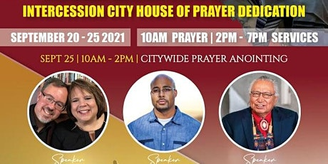 FEAST OF TABERNACLE - Intercession City House of Prayer Dedication tickets