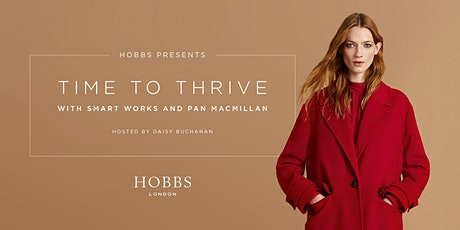 HOBBS PRESENTS: TIME TO THRIVE WITH SMART WORKS AND PAN MACMILLAN tickets