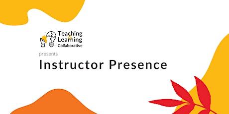Instructor Presence tickets