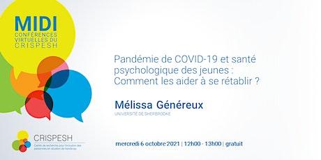 Midi-conférence | COVID-19 et santé psychologique des jeunes billets